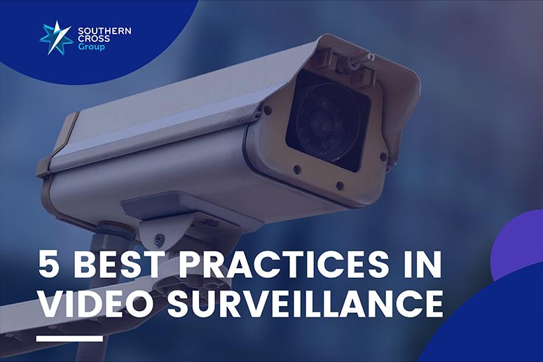 Best Practices in Video Surveillance